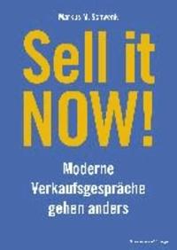Sell it NOW! - Moderne Verkaufsgespräche gehen anders.