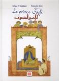 Selma El Maâdani et Françoise Joire - Le prince soufi.