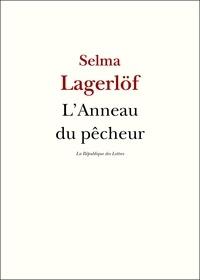 Selma Lagerlöf - L'Anneau du pêcheur.