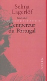 Selma Lagerlöf - L'empereur du Portugal.