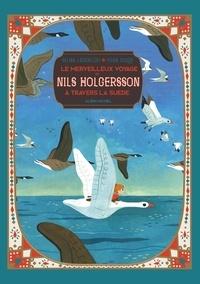 Selma Lagerlöf et Yvan Duque - Le merveilleux voyage de Nils Holgersson à travers la Suède.