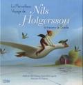 Selma Lagerlöf et Eric Puybaret - Le Merveilleux Voyage de Nils Holgersson à travers la Suède.