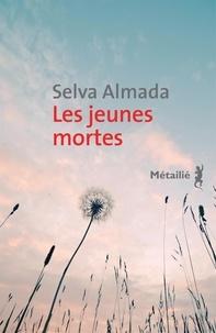 Selva Almada - Les jeunes mortes.