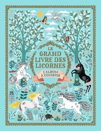 Le grand livre des licornes - L'album à colorier.pdf