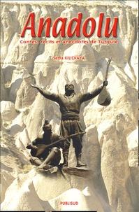 Sema Kiliçkaya - Anadolu - Contes, récits et anecdotes de Turquie.
