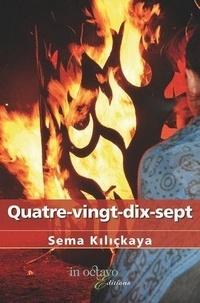 Sema Kiliçkaya - Quatre-vingt-dix-sept.