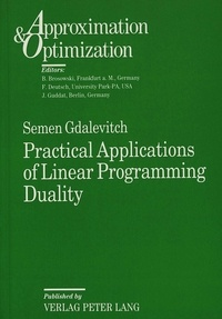 Semen Gdalevitch - Practical Applications of Linear Programming Duality.