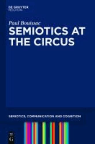 Semiotics at the Circus.