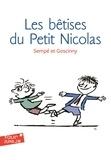 Sempé et René Goscinny - Histoires inédites du Petit Nicolas Tome 1 : Les bêtises du Petit Nicolas.