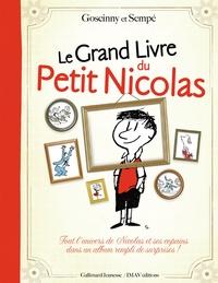 Sempé et René Goscinny - Le grand livre du petit Nicolas.