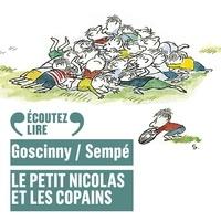 Sempé et René Goscinny - Le Petit Nicolas et les copains.