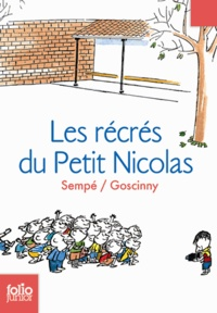 Sempé et René Goscinny - Les récrés du Petit Nicolas.