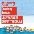 Sempé et René Goscinny - Les vacances du petit Nicolas.