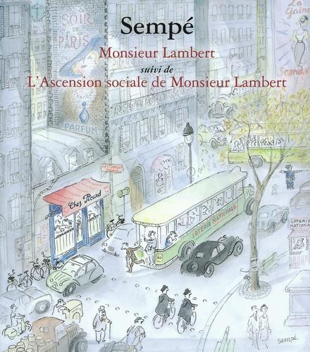 Sempé - Monsieur Lambert suivi de L'Ascension sociale de Monsieur Lambert.