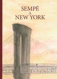 Sempé - Sempé à New York.