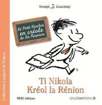 Sempé et René Goscinny - Ti Nikola Kréol la Rénion.