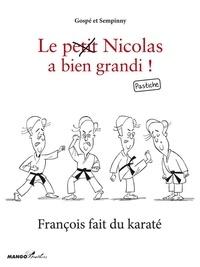 Sempinny et  Gospé - François fait du karaté - Le petit Nicolas a bien grandi ! Pastiche.