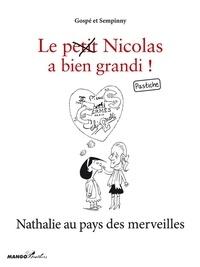 Sempinny et  Gospé - Nathalie au pays des merveilles - Le petit Nicolas a bien grandi ! Pastiche.