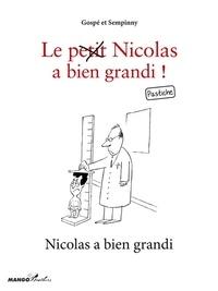 Sempinny et  Gospé - Nicolas a bien grandi - Le petit Nicolas a bien grandi ! Pastiche.