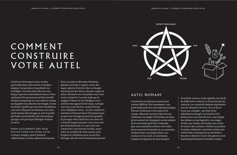 Le guide ultime de la sorcière moderne. Lotions, potions, techniques de divination, rituels, cérémonies