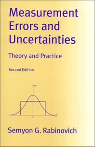 MEASUREMENT ERRORS AND UNCERTAINTIES.- Theory and practice, Second Edition - Semyon-G Rabinovitch |