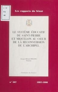 Sénat - Le Système éducatif de Saint-Pierre-et-Miquelon au cœur de la reconversion de l'archipel.