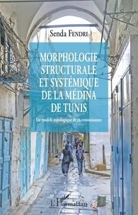 Alixetmika.fr Morphologie structurale et systémique de la médina de Tunis - Un modèle topologique de re-connaissance Image