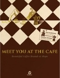 SendPoints - Meet You At the Cafe - Beautiful Coffee Brands & Shops.