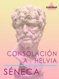 Séneca Séneca - Consolación a Helvia.
