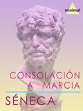 Séneca Séneca - Consolación a Marcia.