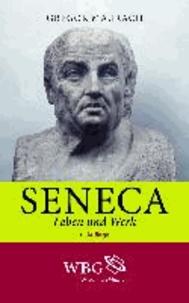Seneca - Leben und Werk.