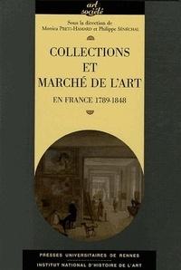 SENECHAL et Monica Preti - Collections et marché de l'art - En France 1789-1848.