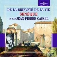 Sénèque et Jean-Pierre Cassel - De la brieveté de la vie.