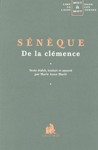 Sénèque - De la clémence.