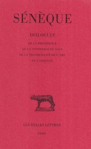 Sénèque - DIALOGUES: DE LA TRANQUILLITE DE L'AME. - ...