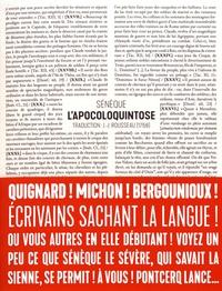 Sénèque - L'apocoloquintose de l'empereur Claude - Pamphlet violent faisant suite à l'élimination physique d'un prince.