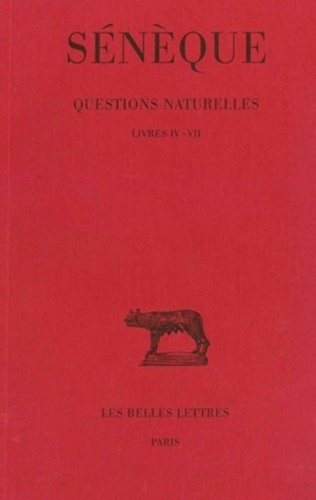 Sénèque - Question naturelles. - Tome 2 , livres IV-VII.