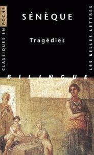 Sénèque - Tragédies - Edition bilingue français-latin.