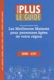 Senior Plus - Guide Senior Plus Rhône-Alpes - Les meilleures maisons pour personnes âges de votre région.