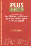 Senior Plus - Guide Senior Plus - Les meilleures maisons pour personnes âgées de votre région Ile-de-France.