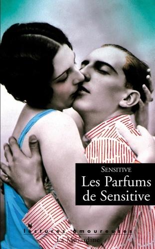 Les parfums de Sensitive