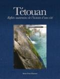 Senso unico - Tétouan - Reflets souterrains de l'histoire d'une cité.