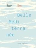 Sensual City Studio et Jean-Pierre Frémont - Belle Méditerranée - La métropole sensible.