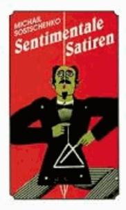 Sentimentale Satiren - Kurzgeschichten und Erzählungen.