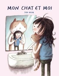 Seo Kim - Mon chat et moi.