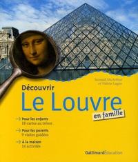 Seonaid McArthur et Valérie Lagier - Découvrir le Louvre en famille.