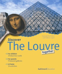 Seonaid McArthur et Valérie Lagier - Discover The Louvre together.