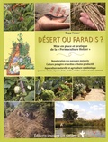"""Sepp Holzer - Désert ou paradis ? - Mise en place et pratique de la """"Permaculture Holzer""""."""