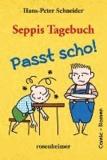 Seppis Tagebuch - Passt scho!.