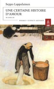 Seppo Lappalainen - Une certaine histoire d'amour.